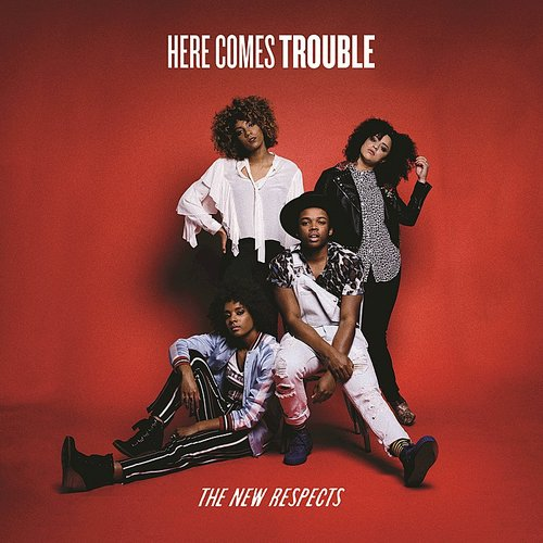 The New Respects - Here Comes Trouble EP