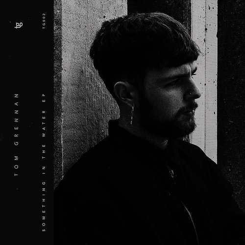 Tom Grennan - Something In The Water EP
