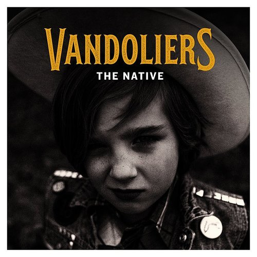 Vandoliers - The Native