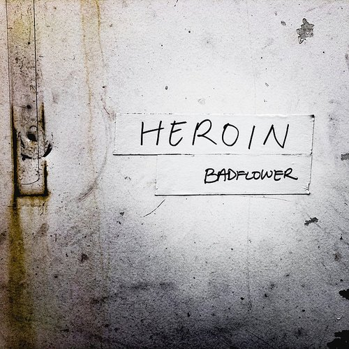 Badflower - Heroin (Rock Edit) - Single