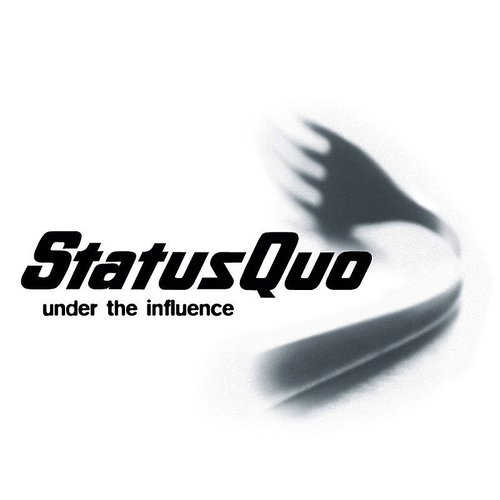 Status Quo - Under The Influence [Deluxe]