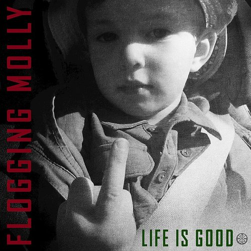 Flogging Molly - Life Is Good [Indie Exclusive Limited Edition Red LP]