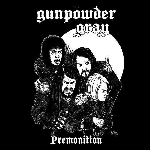 Gunpowder Gray - Premonition