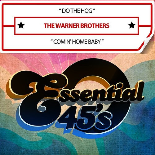 The Warner Brothers - Do The Hog / Comin' Home (Digital 45)