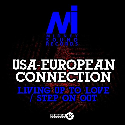 USA-European Connection - Living Up To Love / Step On Out