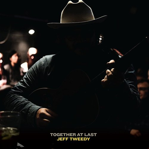 Jeff Tweedy - Together At Last [Indie Exclusive Limited Edition Opaque Yellow LP]