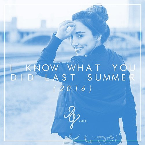 Alex G - I Know What You Did Last Summer (Feat. Dustin Tavella) [Acoustic Version] - Single