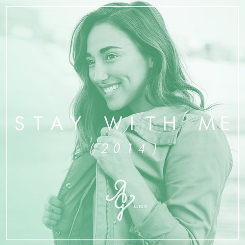 Alex G - Stay With Me - Single