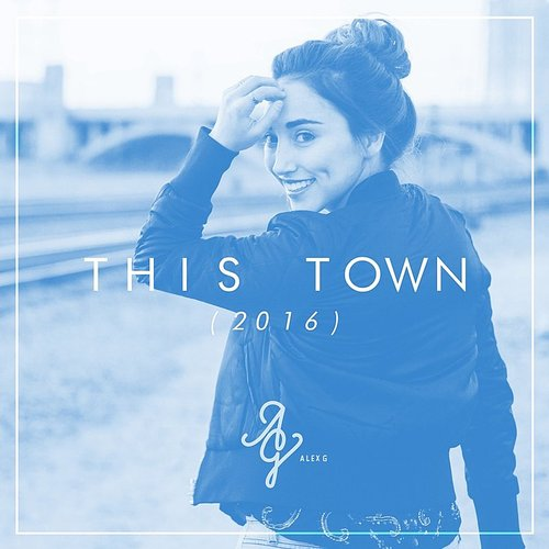 Alex G - This Town (Acoustic Version) - Single