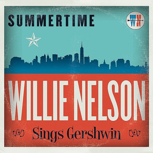 Willie Nelson - Summertime: Willie Nelson Sings Gershwin [Colored Vinyl]