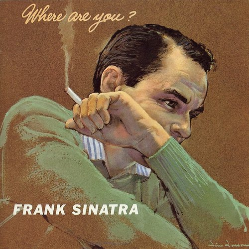 Frank Sinatra - Where Are You [Import]