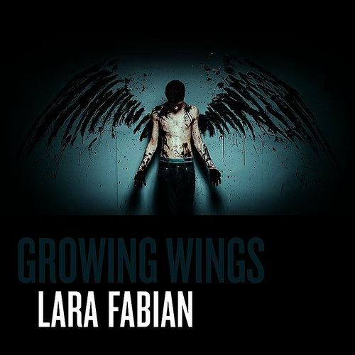 Lara Fabian - Growing Wings - Single