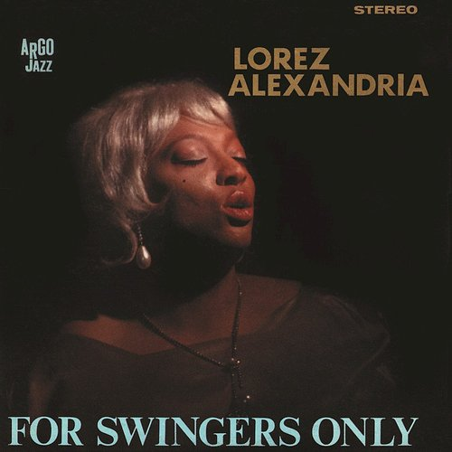 Lorez Alexandria - For Swingers Only