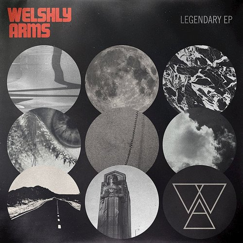 Welshly Arms - Legendary EP