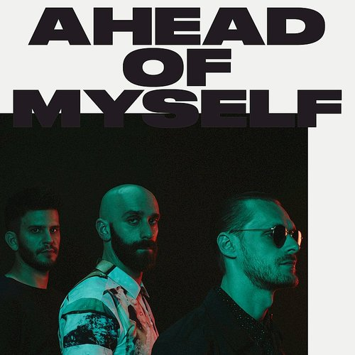 X Ambassadors - Ahead Of Myself - Single