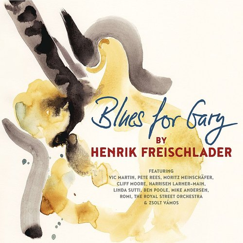Henrik Freischlader - Blues For Gary