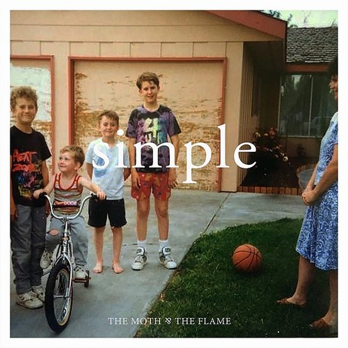The Moth & The Flame - Simple - Single