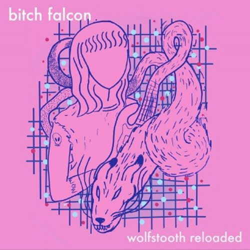 Bitch Falcon - Wolfstooth Reloaded