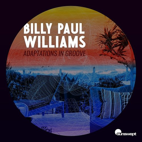 Billy Paul Williams - Adaptations In Groove