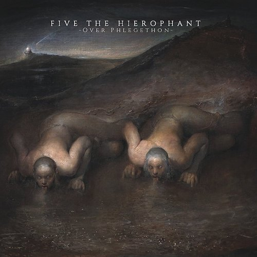 Five The Hierophant - Over Phlegethon