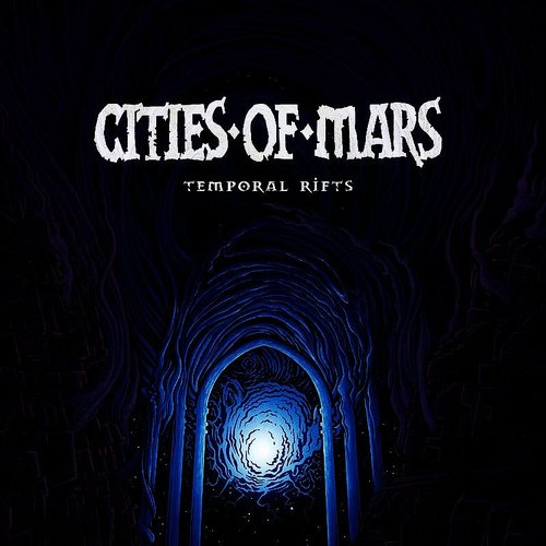 Cities Of Mars - Temporal Rifts (Ita)