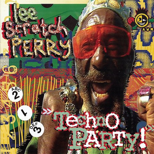 Lee 'scratch' Perry - Techno Party