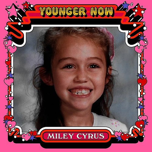 Miley Cyrus - Younger Now (The Remixes) - Single