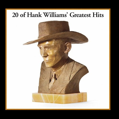Hank Williams - Greatest Hits [180 Gram] (Uk)