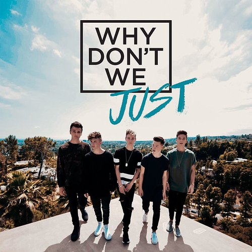Why Don't We - Why Don't We Just EP