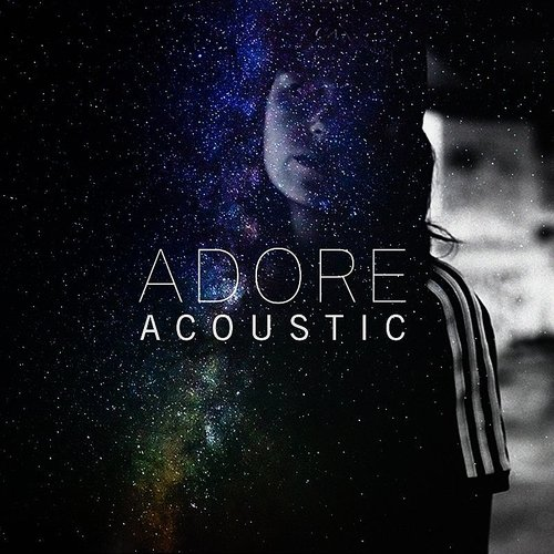 Amy Shark - Adore (Acoustic) - Single