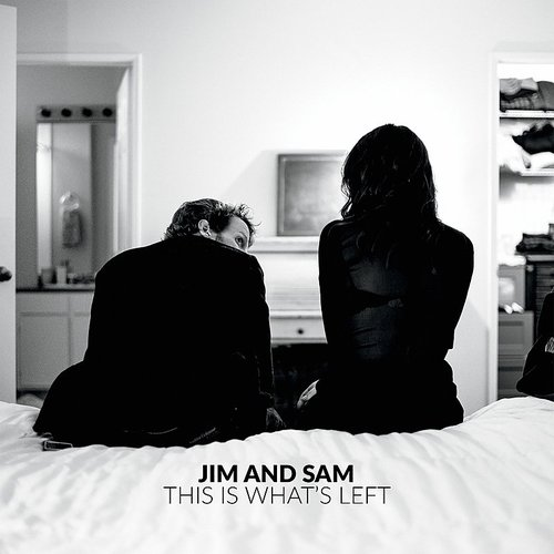 Jim and Sam - This Is What's Left EP