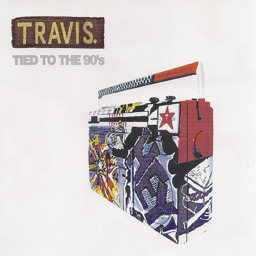 Travis - Tied To The 90's - Single