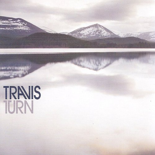 Travis - Turn - Single