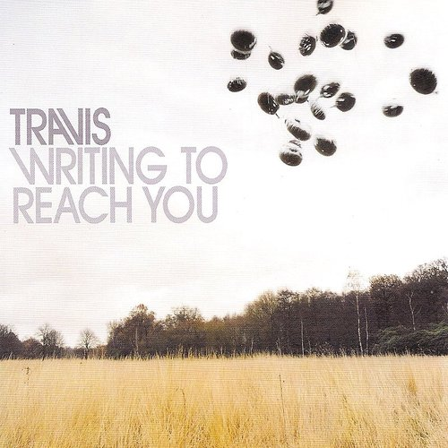 Travis - Writing To Reach You - Single