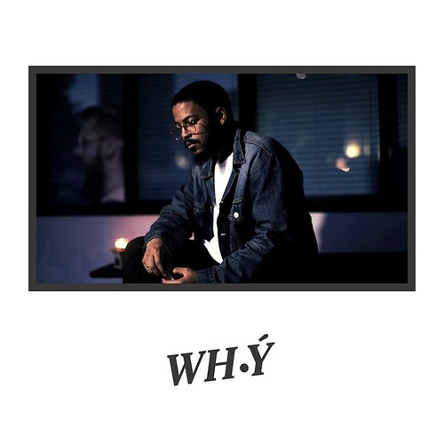 Why - Love (Feat. Sr) - Single