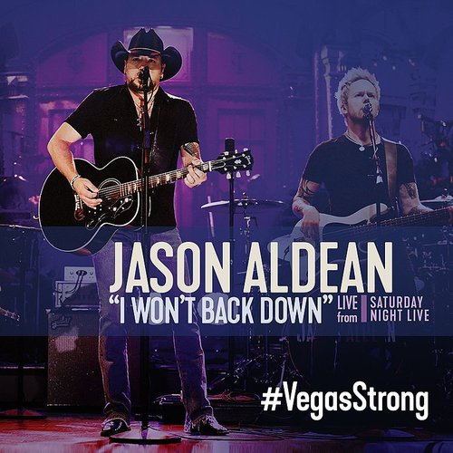 Jason Aldean - I Won't Back Down (Live From Saturday Night Live) - Single
