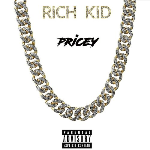Rich Kid - Pricey - Single