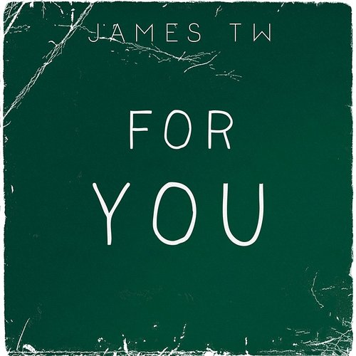 James TW - For You - Single
