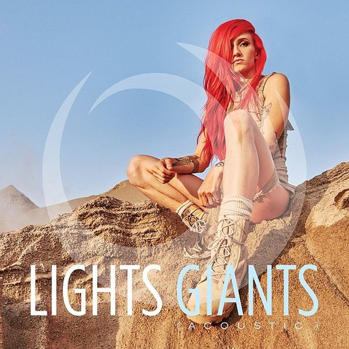 Lights - Giants (Acoustic)