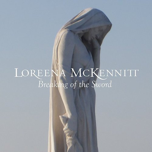 Loreena Mckennitt - Breaking Of The Sword - Single