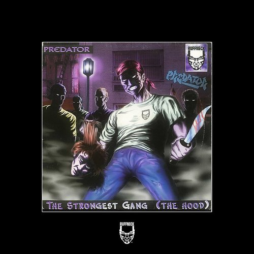 Predator - The Strongest Gang (Da Hood) EP