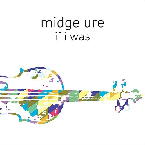 Midge Ure - If I Was (Orchestrated) - Single