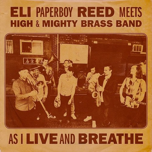 Eli 'Paperboy' Reed - As I Live And Breathe - Single