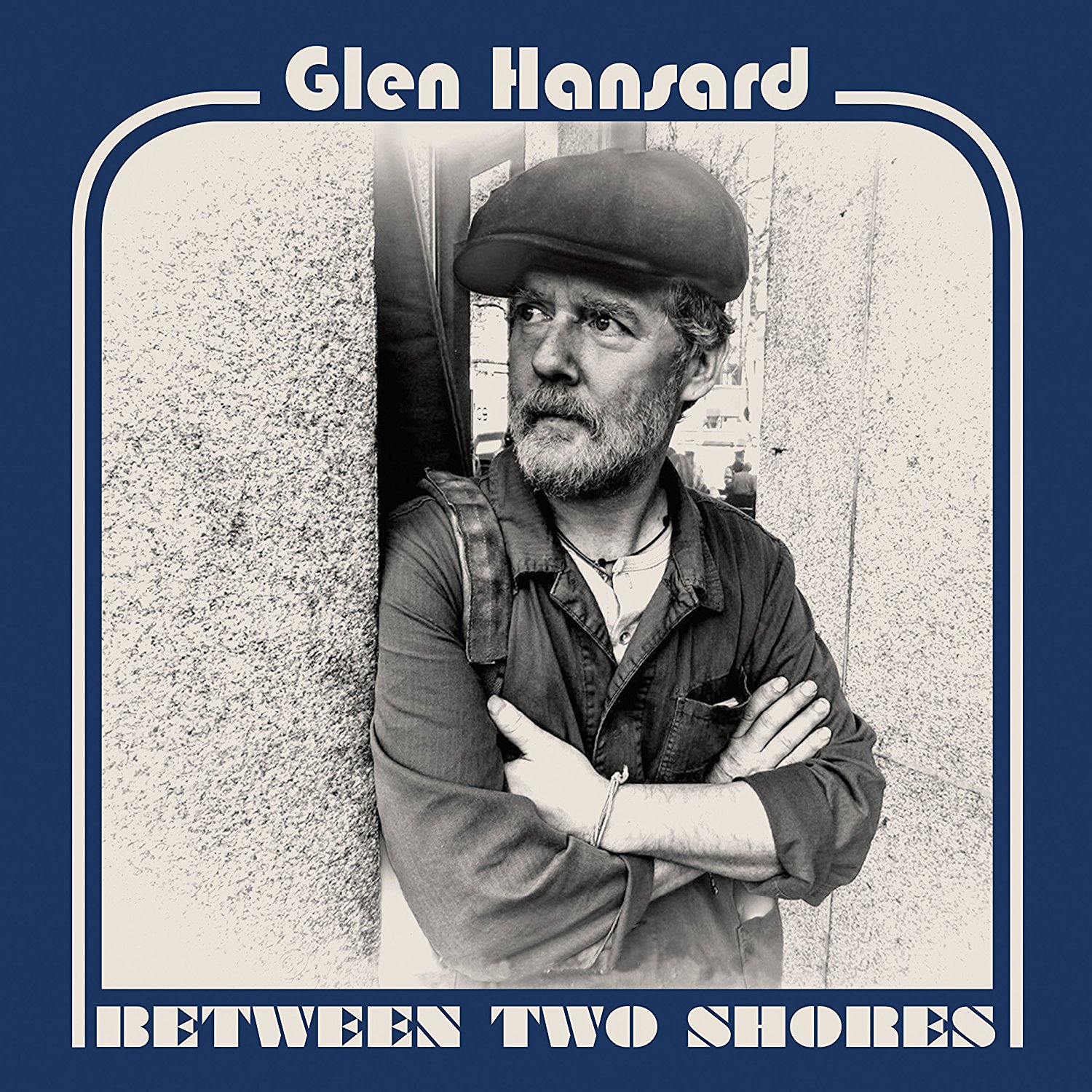 Glen Hansard - Between Two Shores [LP]