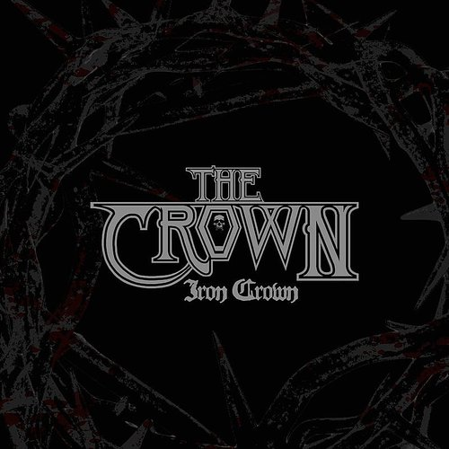The Crown - Iron Crown - Single