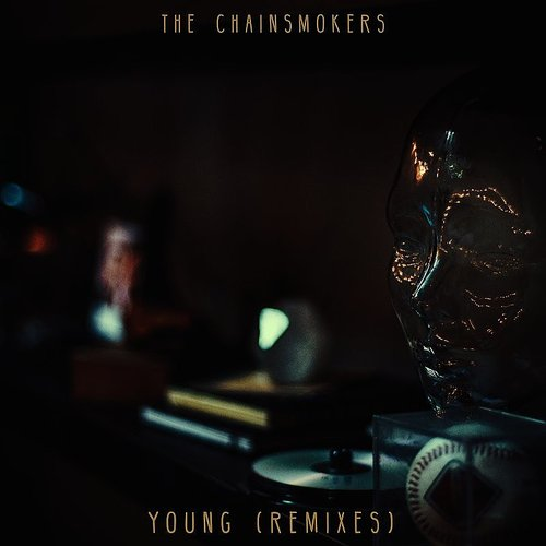 The Chainsmokers - Young (Remixes) - Single