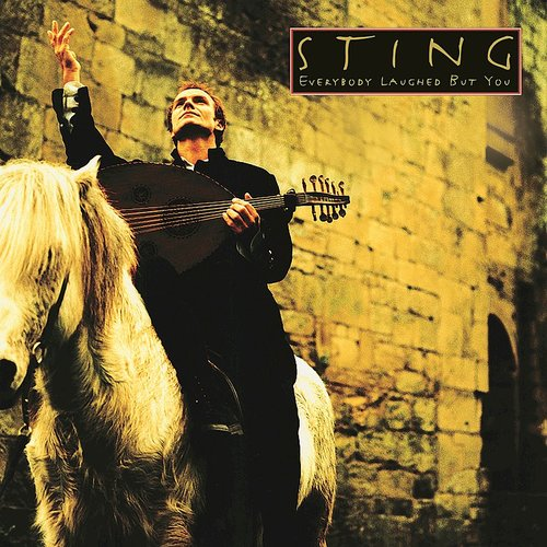 Sting - Everybody Laughed But You - Single