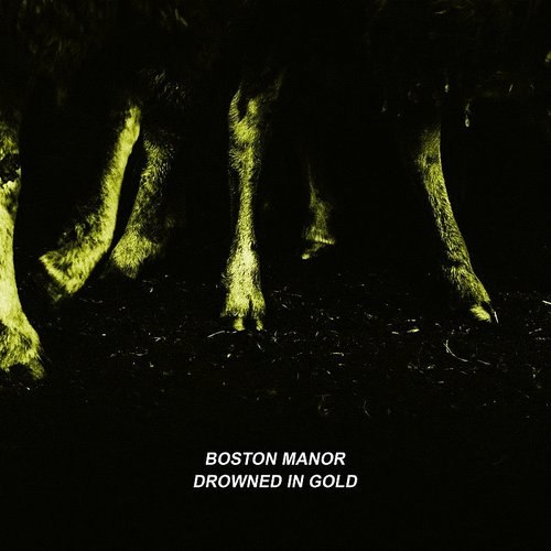 Boston Manor - Drowned In Gold - Single