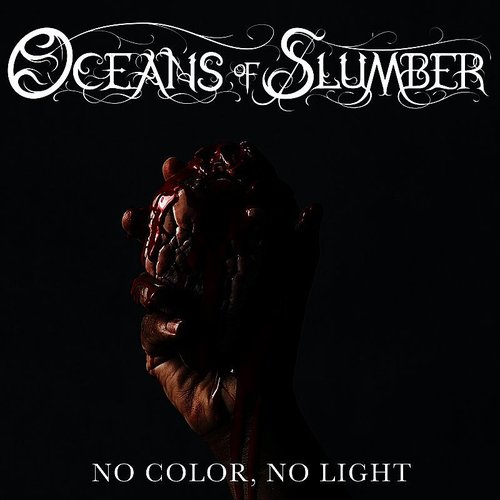 Oceans of Slumber - No Color, No Light