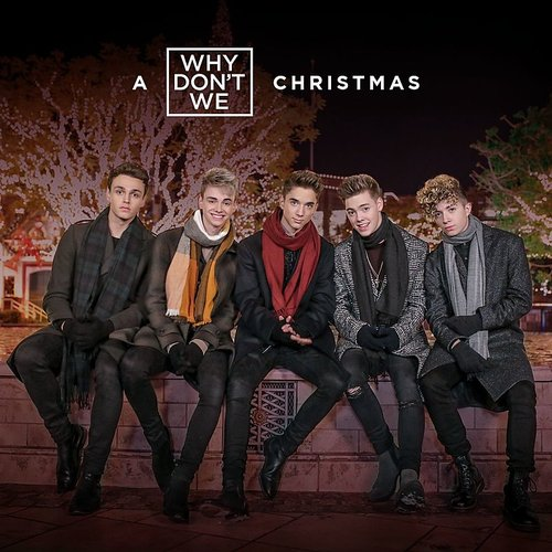 Why Don't We - Kiss You This Christmas - Single